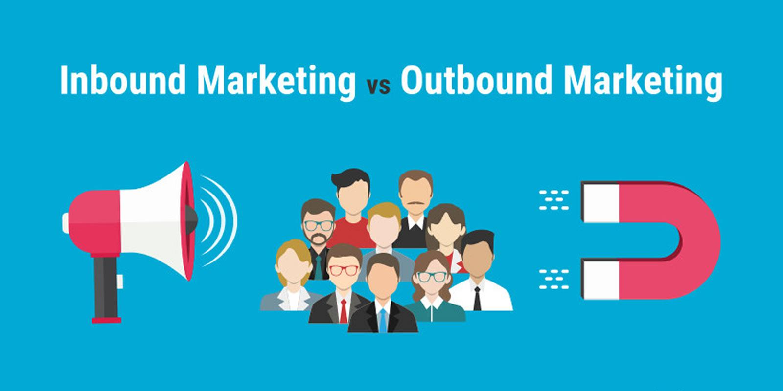 Saiba diferenciar e categorizar Inbound e Outbound Marketing